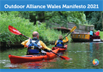 Outdoor Alliance Wales Manifesto 2021 launched