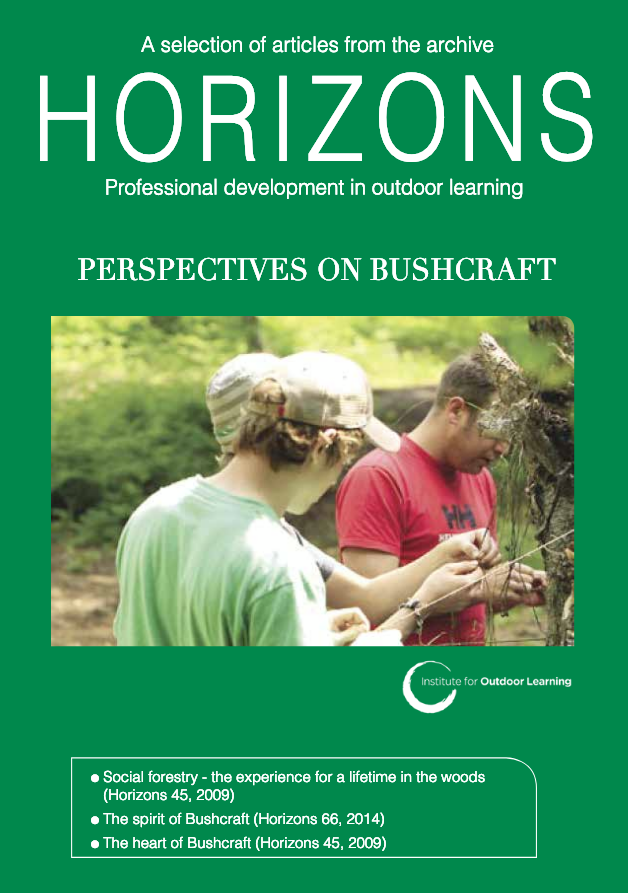 Horizons Special - Perspectives on Bushcraft